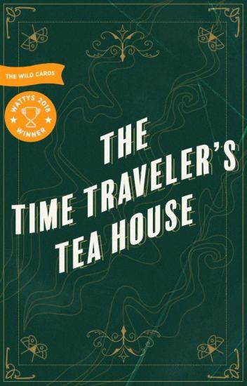 The Time Traveler's Tea House