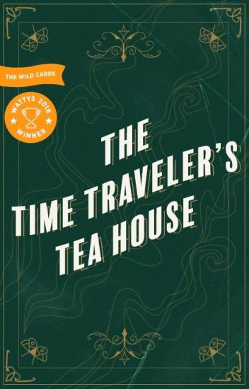 The Time Traveler's Tea House