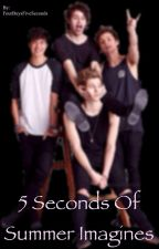 5 Seconds of Summer Imagines by FourBoysFiveSeconds