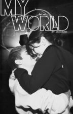 My World (A Justin Bieber Fan Fiction) by jbxoxo94