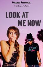 ON HOLD/Look at me now {Jai Brooks Fanfiction} by tightandbrightuk