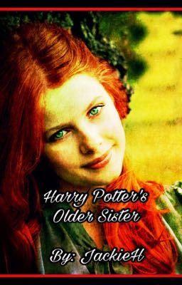 Harry potter's older sister - Lily Rose - Wattpad