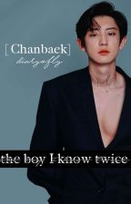 ✿The Boy I Know Twice ➳ Chanbaek by diaryofly