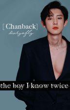 ✿The Boy I Know Twice ➳ Chanbaek by diaryofly