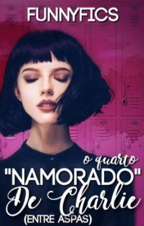 """O Quarto """"Namorado"""" De Charlie (Entre Aspas)   Em Breve by FunnyFics"""