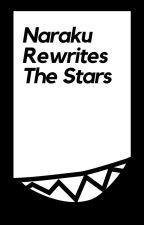 Naraku Rewrites The Stars by LowlifeAcrobat