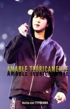 Amable teóricamente. ✨ [ChanSoo]  by lagrimasjaponesas