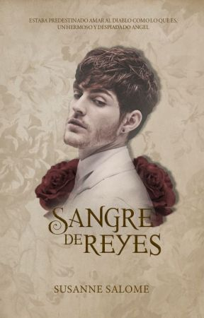 Sangre de Reyes © | (LDS #2) by Sumlichter