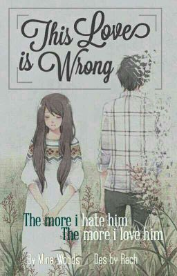 Đọc truyện This Love Is Wrong [ Full ]