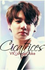 Cicatrices (+18) (VKook) by VK_shipper97