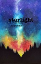 Starlight: A Collection of Poems by alldaladiesluvleo-
