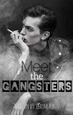 MEET THE GANGSTERS: Love,Sacrifices & Friendship by ElaineAlbon