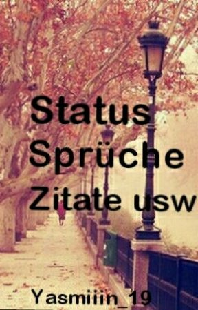 Status Sprüche, Lebensmotto, Zitate Usw.