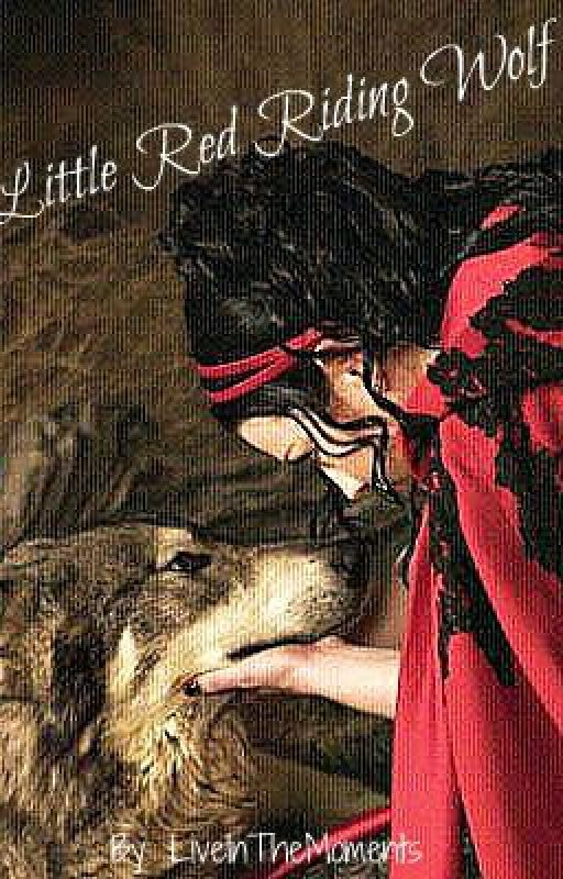 Little Red Riding Wolf by LiveInTheMoments