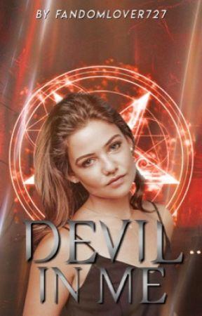 DEVIL IN ME ▹ supernatural[1] by fandomlover727
