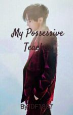My Possesive Teacher by IDF1807