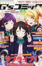 Love Live! School idol Projects!  ( Muse X Betrayed! Female! Reader!) by AshikawaYuki