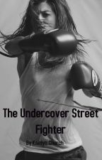 undercover street fighter by KaitlynChurch
