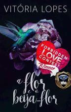 A Flor e o Beija-Flor by VictorieLopes