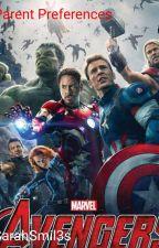 Avengers Parent Preferences (Read Description) by SarahSmil3s