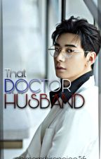 That doctor is my husband by chimammirenojoo56