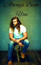 Always Been You - Brock O'Hurn FanFic [[On Hold]] by heather7michele