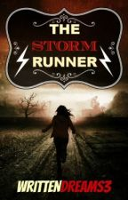 The Storm Runner by WrittenDreams3