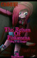 The Return Of Pinkamena (Violence) [COMPLETE] by GayleStar4