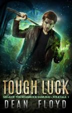 Tough Luck - Saga of the Shamrock Samurai - Folktale 1 by DeanFloyd89