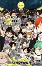 [Assassinated]Assassination Classroom x Reader (Very Slow Updates/Slight Hiatus) by LunarWolf864