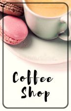 Coffee Shop [BxB] ✔ by DeludedWriting