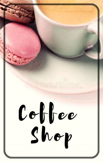 Coffee Shop [BxB] ✔