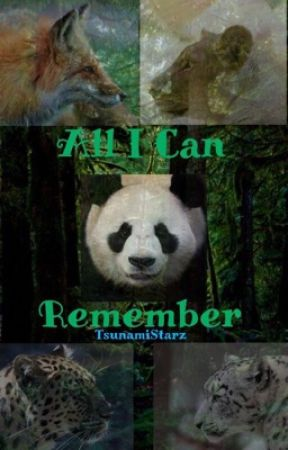 All I Can Remember -Forest Hearts SeaPeeSound- Book 2 by TsunamiStarz