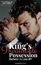 The King's Invaluable Possession (English Version) [Bachelor in Love #4] by _thewhitebunny_