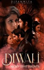 Diwali - Night That Haunts by Dipanwita86