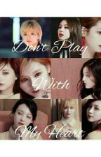 Don't Play With My Heart(2yeon Satzu Mimo Dubchae) by Eveechu