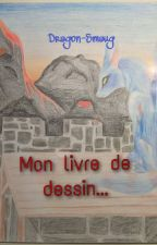 Mon livre de dessin... by Jadilimenta