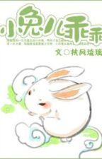 Lục lão sư gia đích tiểu bạch thỏ - Phù Phong Lưu Ly by Kurein