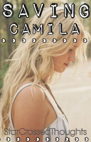 Saving Camila