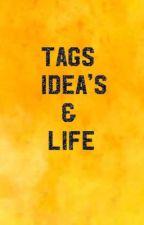 Tags, Ideas and Life by Thalia_Lieutenant073
