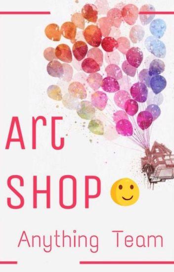 [ ANYTHING TEAM ] Art Shop