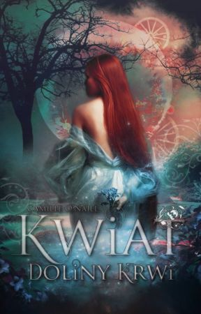 ✧Kwiat Doliny Krwi✧ by Queen_OF_Wolves