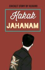 Kakak Jahanam by Klovian