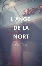 L'ange De La Mort by sazmaey