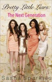 Pretty Little Liars: the next generation by Sasha_Sparkles
