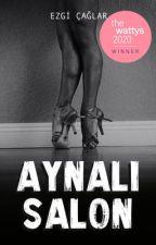 AYNALI SALON by ezgi_caglar