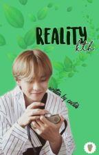 Reality // K. TH. FF (Croatian) by bezimena__