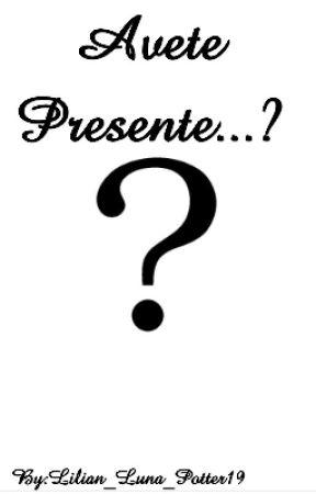 Avete Presente...? by Lilian_Luna_Potter19