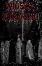 Wioska Strachu by Nitorii04
