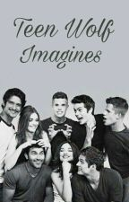 Teen Wolf ☆ Imagines  by Avril_Lipa